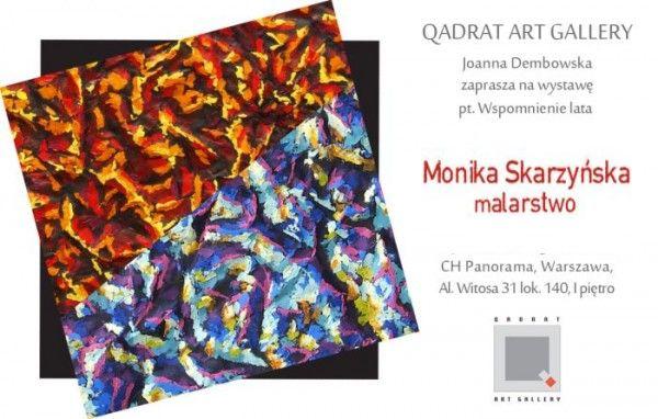 Monika Skarzyńska wystawa wspomnienie lata